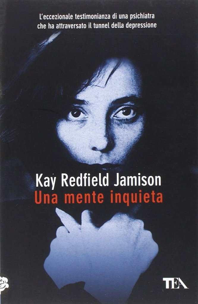 Copertina libro Una Mente Inquieta di Kay Redfield Jamison
